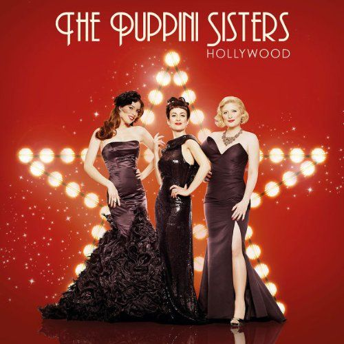 Hollywood by The Puppini Sisters : do not own