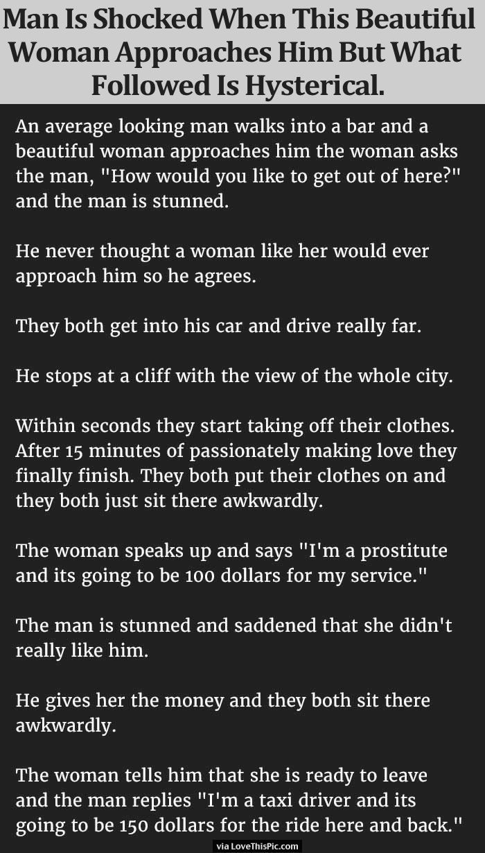 Man Is Shocked When This Beautiful Woman Approaches Him But What Followed Is Hysterical funny jokes story lol funny quote funny quotes funny sayings joke hilarious humor stories funny jokes adult jokes best jokes ever best jokes