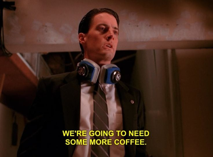 <b>As told by Special Agent Dale Cooper from <i>Twin Peaks</i>.</b>