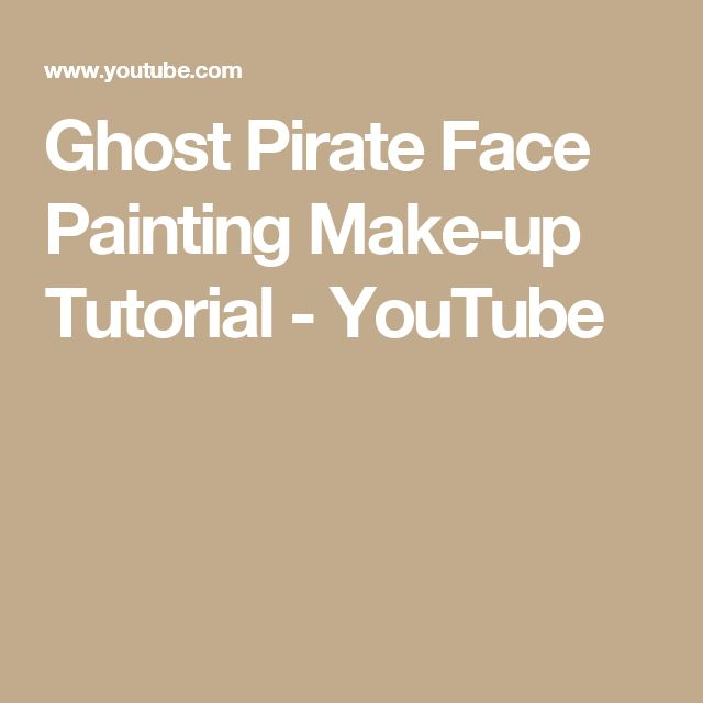 Ghost Pirate Face Painting Make-up Tutorial - YouTube
