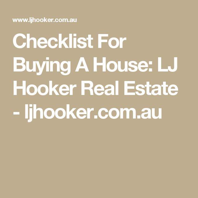 Checklist For Buying A House: LJ Hooker Real Estate - ljhooker.com.au