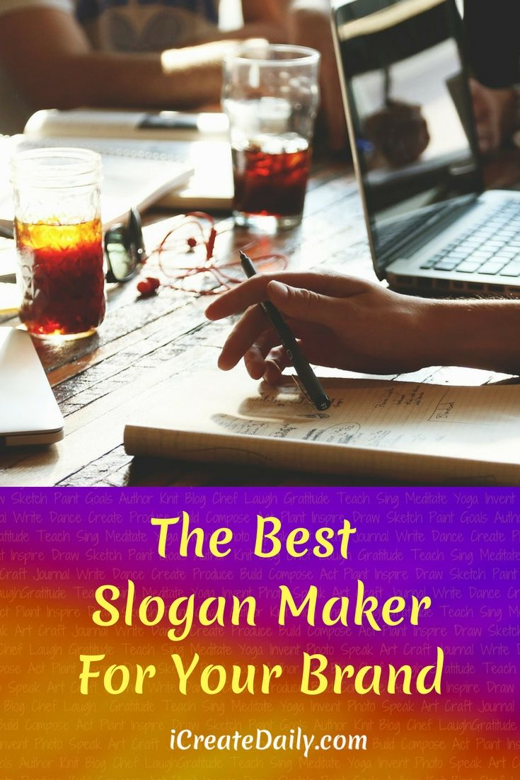 """THE BEST SLOGAN MAKER FOR YOUR BRAND:   https://www.icreatedaily.com/2017/10/11/slogan-maker/  If you search Google for the term """"slogan maker"""", you will come up with around 12 million search results including many apps on page one of automatic slogan generators for up to 1,000 slogans to choose for your business. These seem to be popular with so many people regularly searching this term.  Branding   Bloggers   Business"""