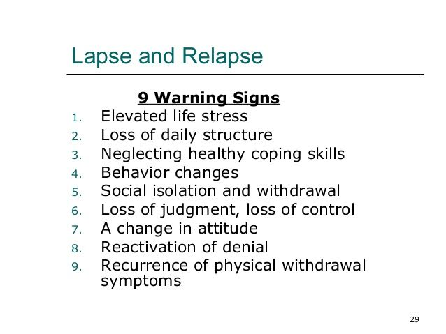 warning sign and triggers relapse prevention Constructing a personalised relapse warning sign list check three to five warning signs from the preceding list that you find most interesting or relevant to you in your own words, rewrite the summary title of each warning sign that you checked.