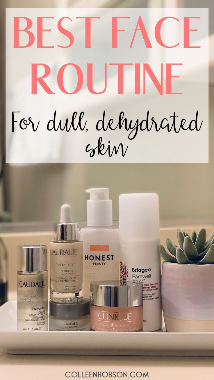 Amazing Daily Skincare Routine For Dry Dull Skin Colleen Hobson In 2020 Dull Skin Skin Care Dry Skin Care