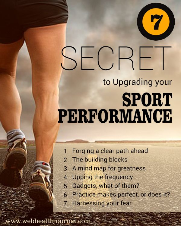 7 Secrets To Upgrading Your Sports Performance Sport Performance Exercise Fitness Motivation