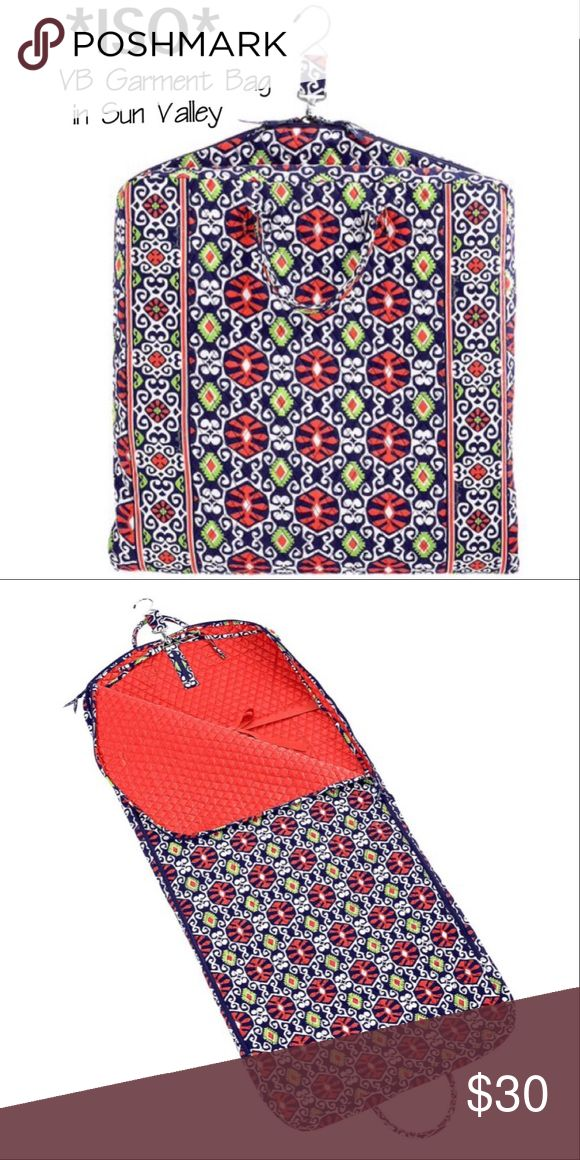 ISO/LOOKIN FOR VERA BRADLEY SUN VALLEY GARMENT BAG I'm looking for this Vera Bradley Garment Bag in Sun Valley. Nice Gently Used Condition or the like! Please message me if you have one to sell! Vera Bradley Bags