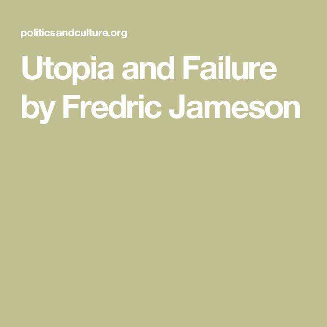 Utopia and Failure by Fredric Jameson