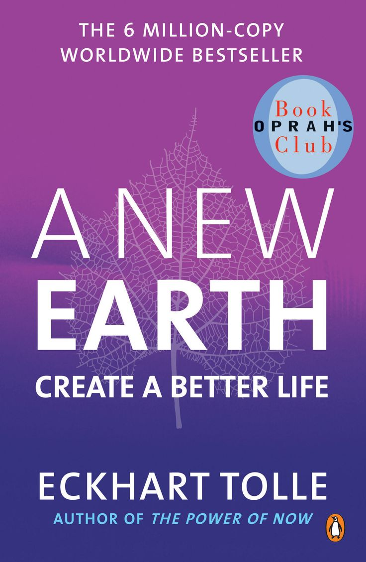 Eckhart Tolle - A New Earth.