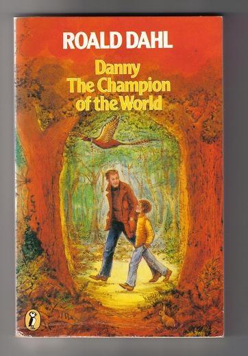 Ronald Dahl: Danny Champion of the World