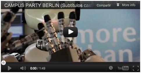 Campus Party Europe in Berlin (Video - subtítulos Español)