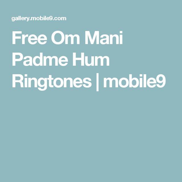 Free Om Mani Padme Hum Ringtones   mobile9