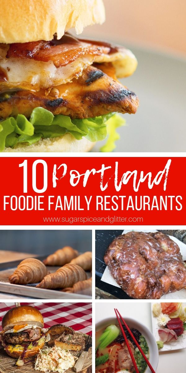 10 Foo Family Friendly Restaurants In Portland Restaurant Recommendations For Families