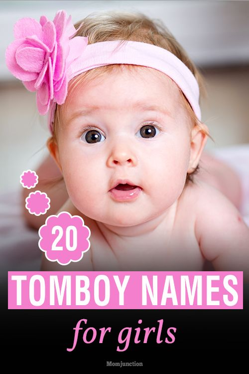 20 Amazing Tomboy Names For Girls
