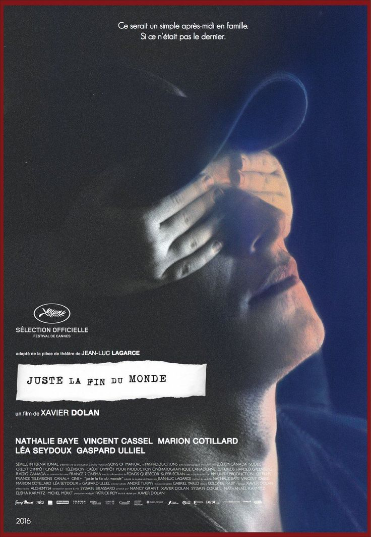 'Juste la fin du monde' - Xavier Dolan - 2016 A remarkable piece of film making from a young passionate and talented French Canadian film maker (27yrs old) - Grand Prix & Ecumenical Prize Cannes 2016. Mixed reviews but for me a Masterwork.
