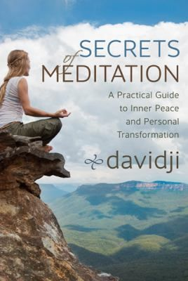 Secrets of meditation / Davidji