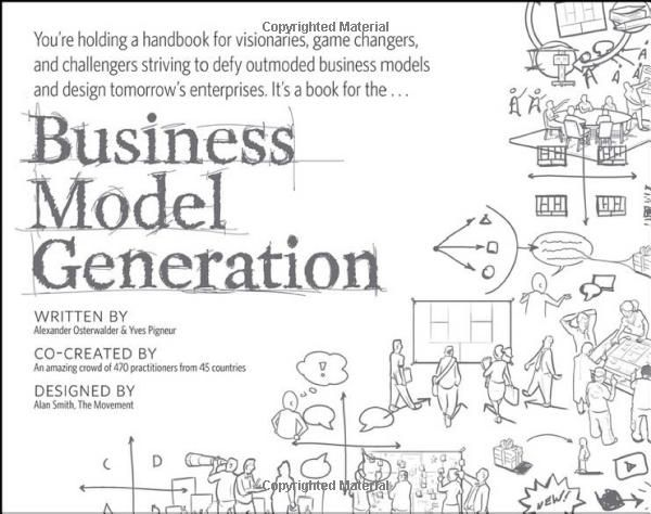 Business Model Generation: A Handbook for Visionaries, Game Changers, and Challengers: Alexander Osterwalder, Yves Pigneur: 9780470876411: Amazon.com: Books Innovation Agency