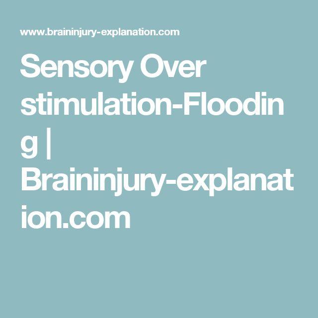 Sensory Over stimulation-Flooding | Braininjury-explanation.com