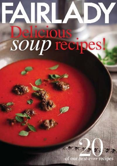 Fairlady Delicious soup recipes!