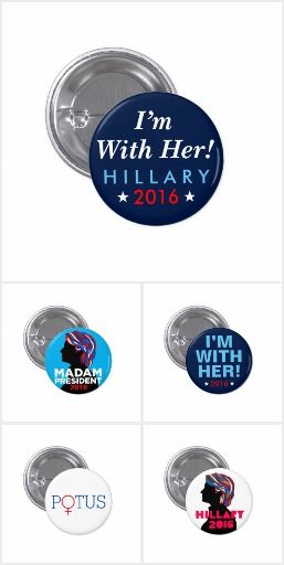 30% OFF All Hillary Clinton 2016 Campaign Buttons: 2016! (Sale ends at Midnight)  Use Code: SPOOKYSAVING