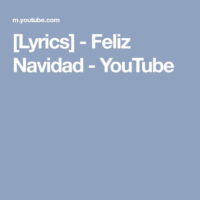 [Lyrics] - Feliz Navidad - YouTube