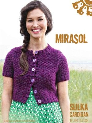 Wouldn't the girls like one in every color! Sulka Cardigan from by Mirasol at KnittingFever.com