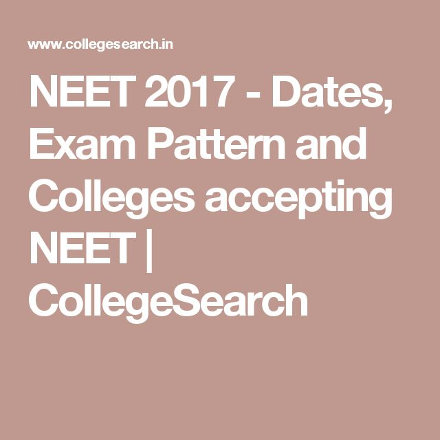 NEET 2017 - Dates, Exam Pattern and Colleges accepting NEET | CollegeSearch