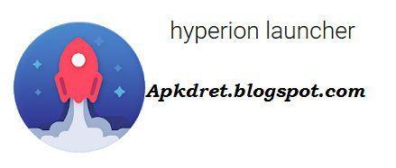 hyperion launcher pro apk