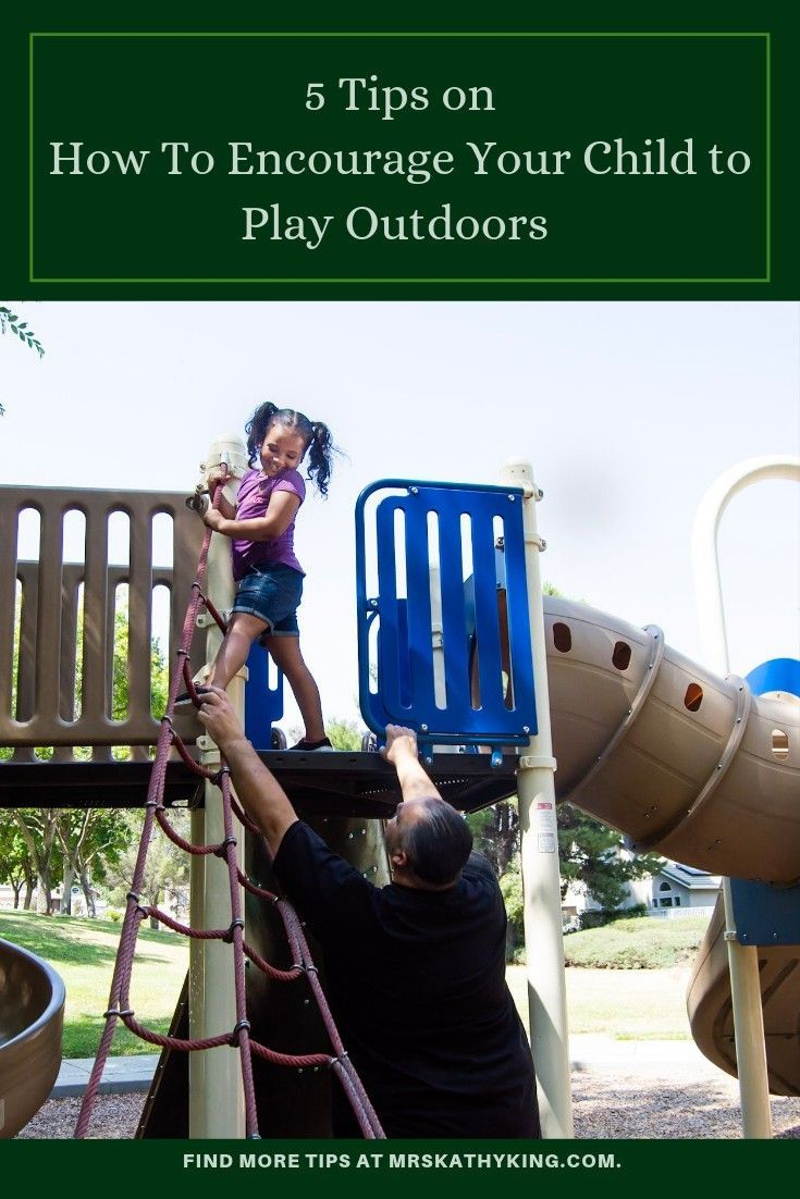 3 Tips on How To Encourage Your Child to Play Outdoors