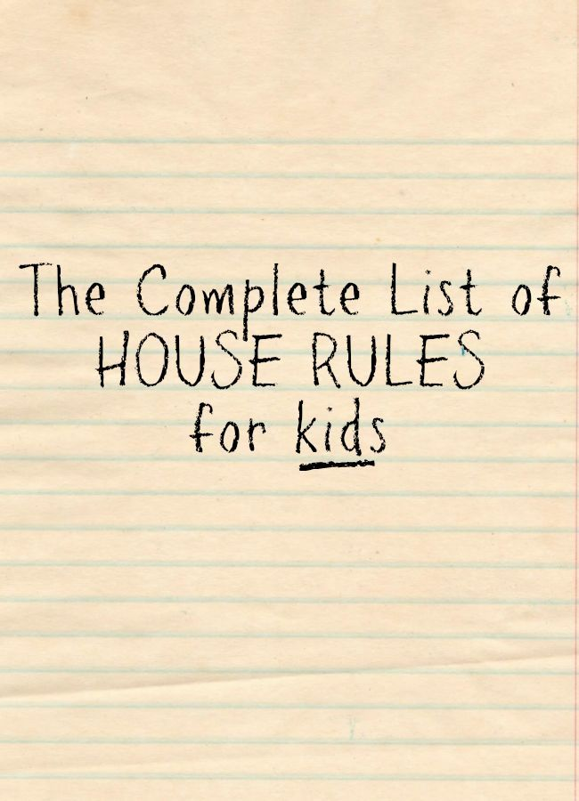 The complete list of house rules for kids to hang in your kitchen by @letmestart
