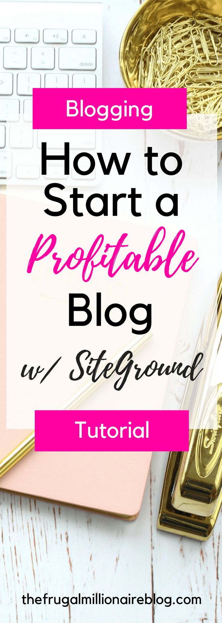 How to start a blog on SiteGround. Make money blogging! Blogging tutorial for beginners.
