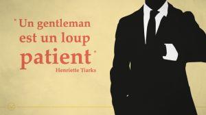 10 citations à apprendre par coeur pour être un parfait gentleman, un homme à marier