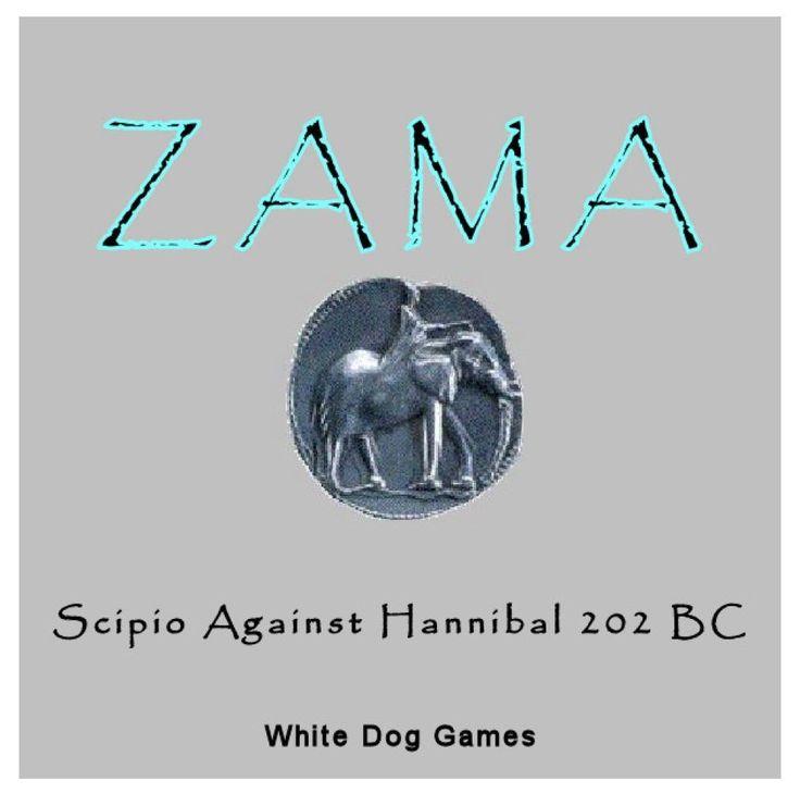 Zama: Scipio Against Hannibal 202 BC