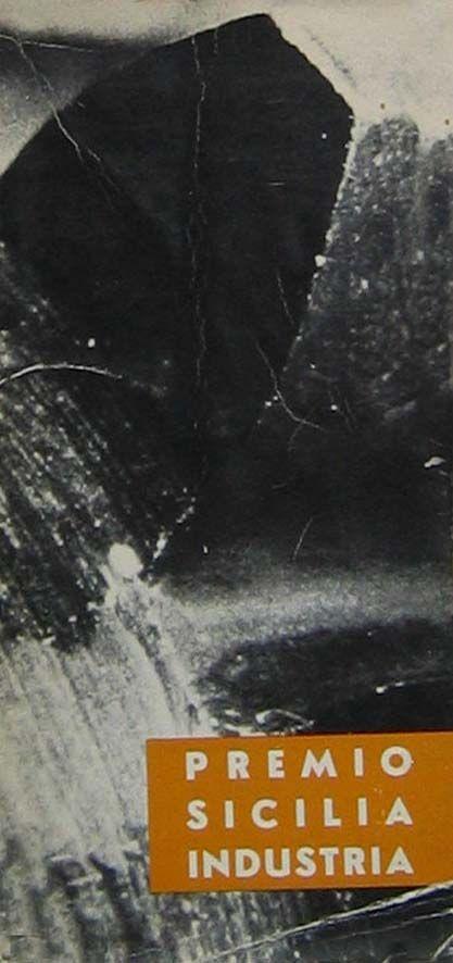 Catalogo Mostra 1962 Premio Sicilia e Industria
