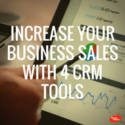Increase Your Business Sales With 4 CRM Tools