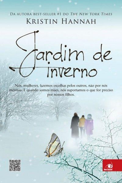 Jardim de Inverno – Kristin Hannah