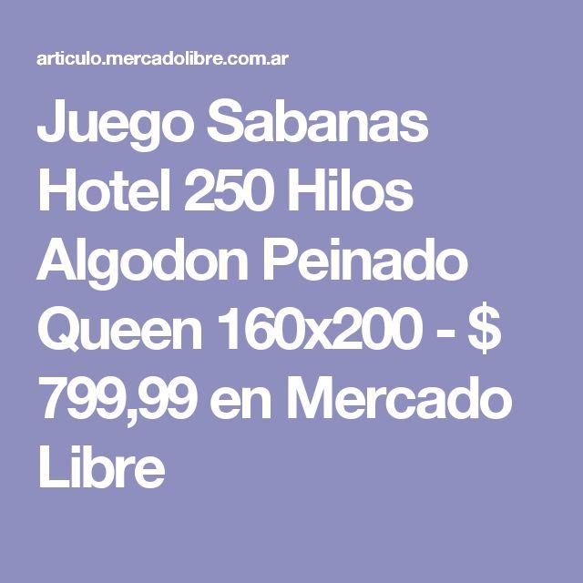 Juego Sabanas Hotel  250 Hilos Algodon Peinado Queen 160x200 - $ 799,99 en Mercado Libre