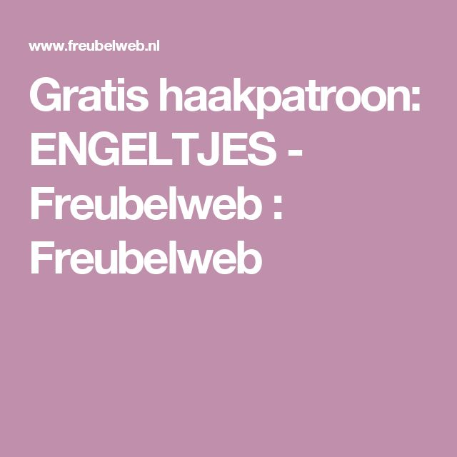 Gratis haakpatroon: ENGELTJES - Freubelweb : Freubelweb