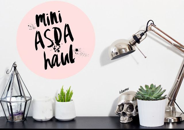 ASDA HOMEWARE HAUL | itslinamar