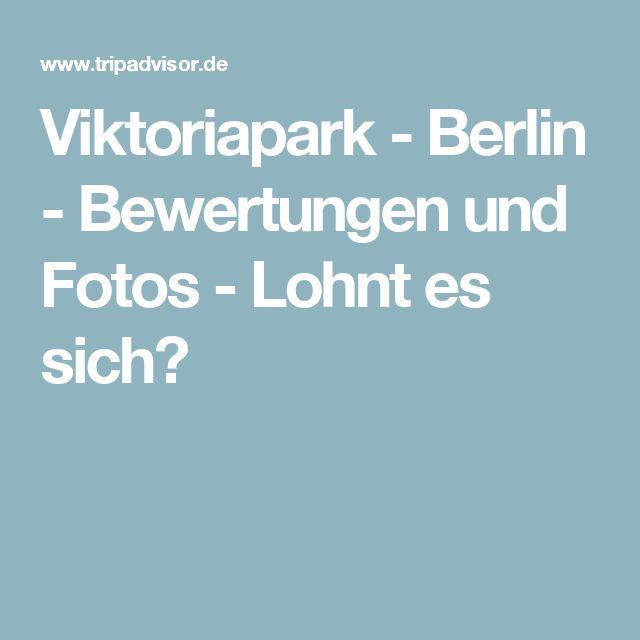 Viktoriapark - Berlin - Bewertungen und Fotos - Lohnt es sich?