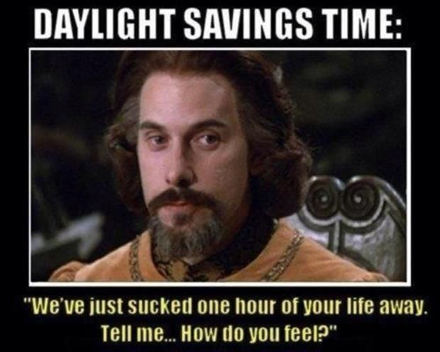 Daylight Savings Time Meets The Princess Bride