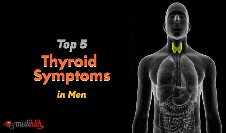 Top 5 Thyroid Symptoms in Men