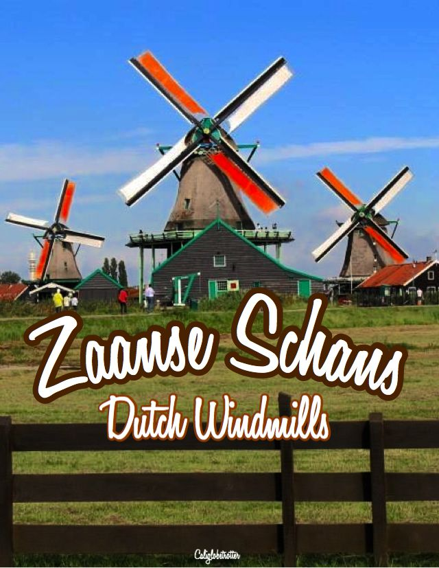 Zaanse Schans: Windmills, Clogs & Cheese!