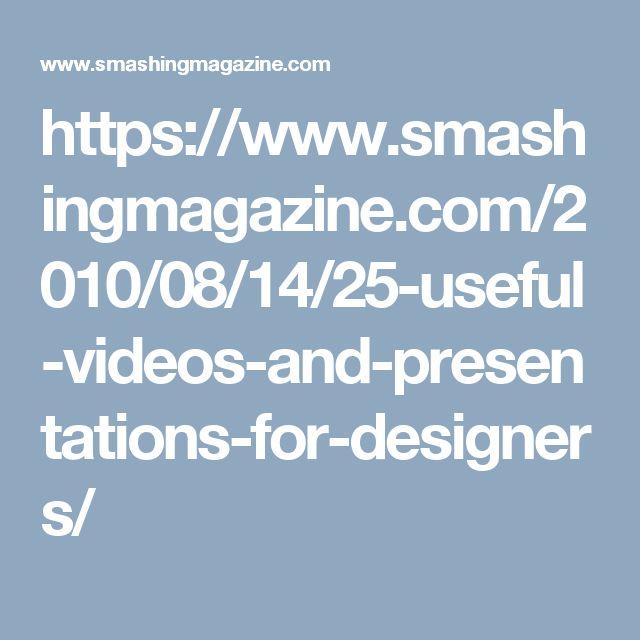 https://www.smashingmagazine.com/2010/08/14/25-useful-videos-and-presentations-for-designers/