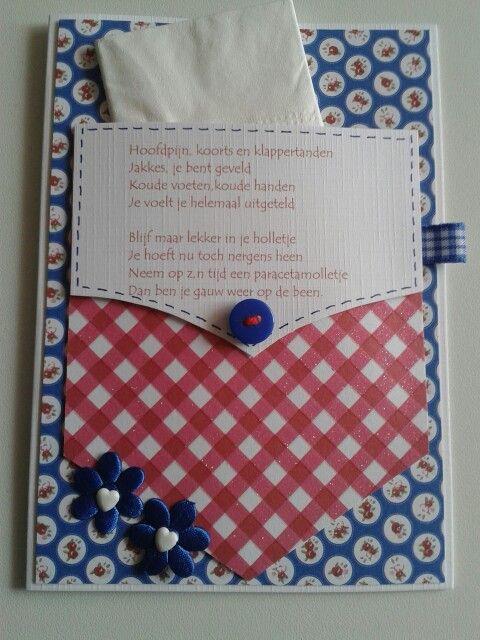 Broekzak kaart voor iemand die een griepje of verkoudheid te pakken heeft. Even een oppeppertje...met papieren zakdoekje...
