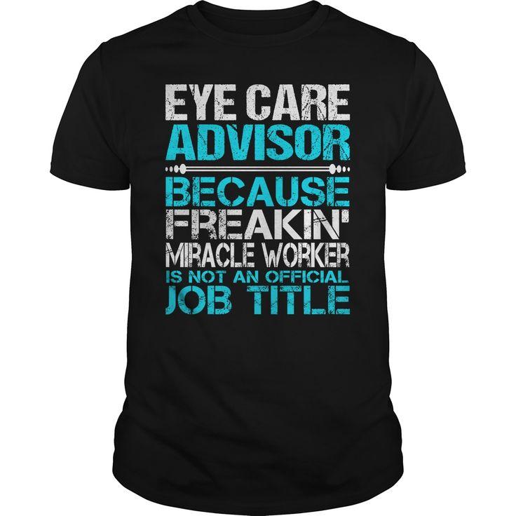 (New Tshirt Great) Awesome Tee For Eye Care Advisor [Tshirt Sunfrog] Hoodies, Funny Tee Shirts