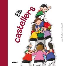 Els castellers  Anna Canyelles, Roser Calafell  I* Can