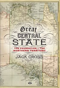 In Great Central State, Jack Cross tells the story of South Australia's ambitious - or foolhardy - plan to become the premier colony of Australia using its own unique experience in planned colonisation, and its bid to develop the north coast as an integral part of South-East Asia. Bitter feuding abounds alongside admirable efficiency, while tales of courage and sacrifice are matched by episodes of sad ignorance and abuse. This is a history strange but true.