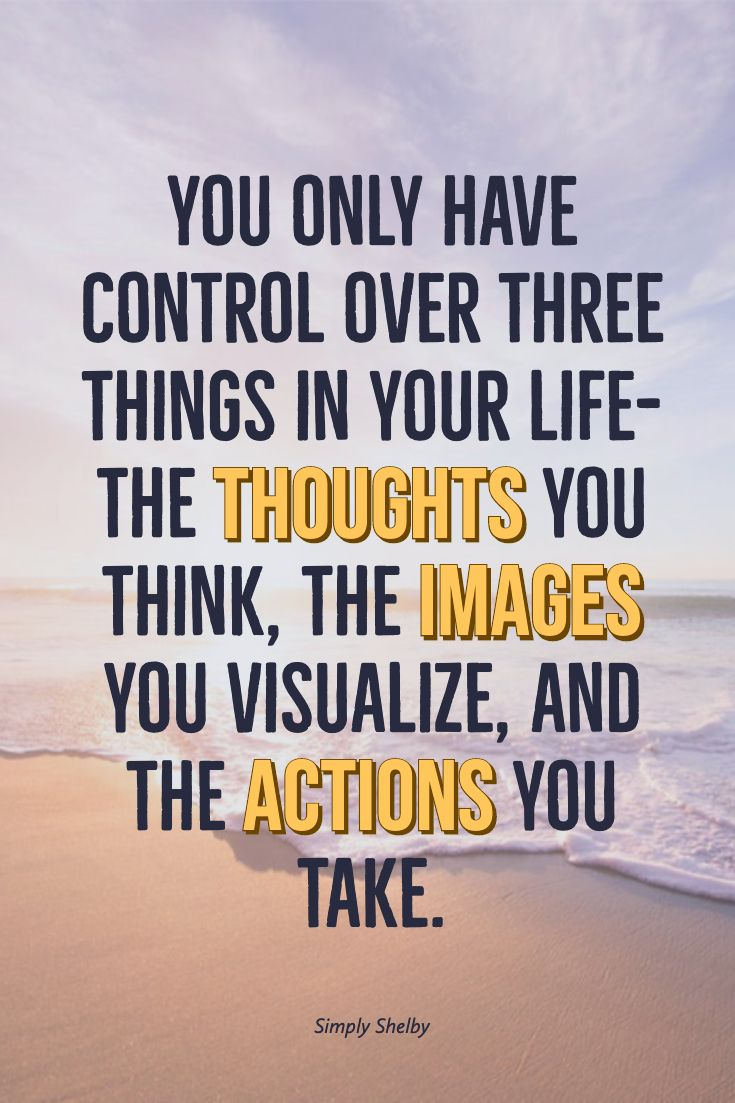 You Have Control  Life quotes, Inspirational quotes, Positive quotes