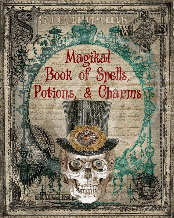 Steampunk Halloween Magikal Book of Spells Potions Charms Book Cover 8x10- printable art digital paper greeting cards tag sign - U Print