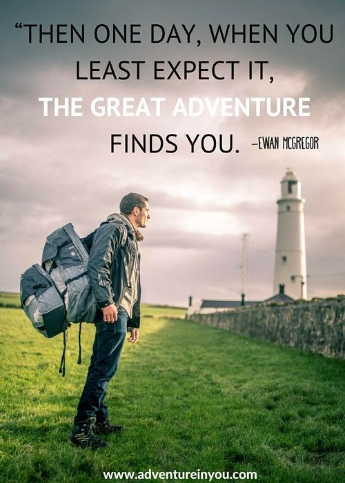 20 Most Inspiring Adventure Quotes of All Time   Adventure ...